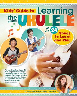 Kids Guide to Learning the Ukulele
