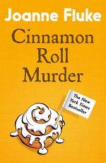 Cinnamon Roll Murder (Hannah Swensen Mysteries, Book 15)