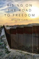 Rising On The Road to Freedom PDF