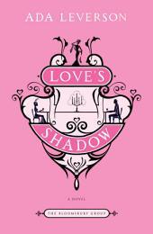 Love's Shadow: A Novel