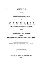 Guide to the Galleries of Mammalia (mammalian, Osteological, Cetacean) in the Department of Zoology of the British Museum (Natural History).
