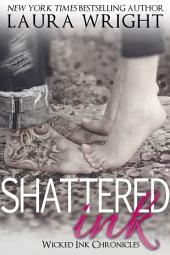 Shattered Ink: Wicked Ink Chronicles Book 2