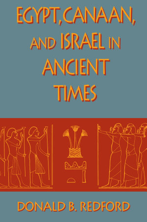 Egypt  Canaan  and Israel in Ancient Times