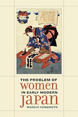 The Problem of Women in Early Modern Japan PDF