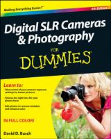 Digital SLR Cameras and Photography For Dummies PDF