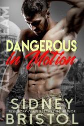 Dangerous In Motion Book PDF