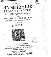 Ad titulum Codici Theodosiani de paganis, sacrificiis & templis notae