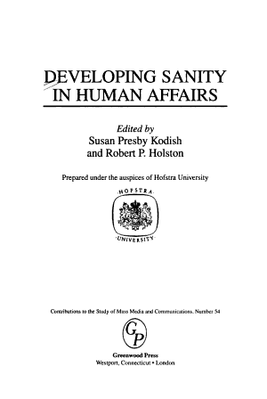 Developing Sanity in Human Affairs