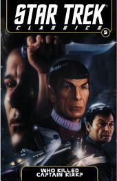 Star Trek Classics Volume 5: Who Killed Captain Kirk?: Volume 5