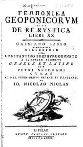 Geoponica: Geoponicorum, sive De re rustica libri XX.