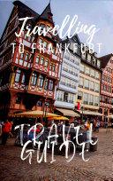 Frankfurt Travel Guide 2017