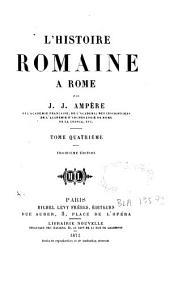 L'histoire romaine à Rome: Volume4