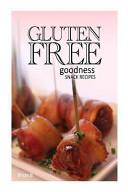 Gluten-Free Goodness - Snack Recipes