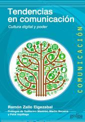 Tendencias en comunicación: Cultura digital y poder