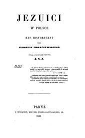 Jezuici w Polsce: rys historyczny