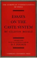 Essays on the Caste System by Célestin Bouglé