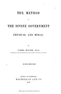 The method of the divine government  physical and moral PDF