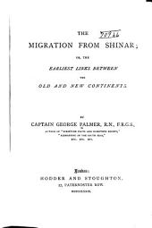 The Migration from Shinar: Or, the Earliest Links Between the Old and New Continents