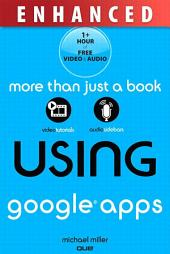 Using Google Apps, Enhanced Edition