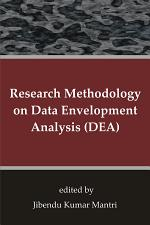 Research Methodology on Data Envelopment Analysis (DEA)
