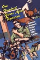 One Hundred Years After Tomorrow PDF