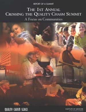 The 1st Annual Crossing the Quality Chasm Summit