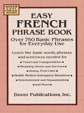 Easy French Phrase Book: Over 750 Phrases for Everyday Use