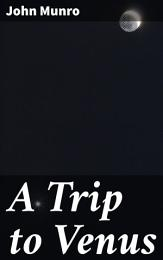 A Trip to Venus