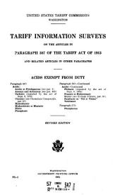 Tariff information surveys on the articles in paragraph 1- of the Tariff act of 1913 ... and related articles in other paragraphs