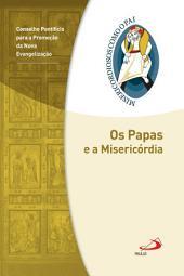 Os Papas e a Misericórdia: Jubileu da Misericórdia - 2015 | 2016