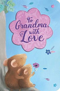 To Grandma  With Love Book