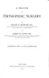 A Treatise on Orthopedic Surgery: Volume 1