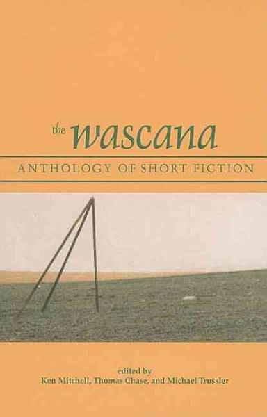 Download The Wascana Anthology of Short Fiction Book