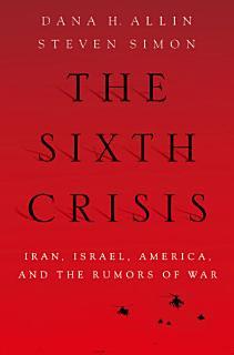 The Sixth Crisis Book