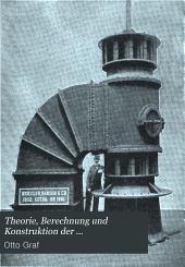 Theorie, Berechnung und Konstruktion der Wasserturbinen und deren Regulatoren: Ein Lehrbuch für Schule und Praxis. Mit ... Abbildungen ... und praktischen Rechnungsbeispielen ...