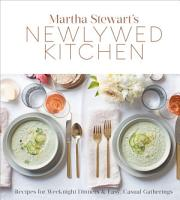 Martha Stewart s Newlywed Kitchen PDF