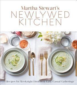 Martha Stewart s Newlywed Kitchen Book
