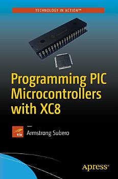 Programming PIC Microcontrollers with XC8 PDF