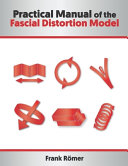 Practical Manual of the Fascial Distortion Model