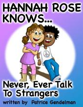 Never Ever Talk To Strangers
