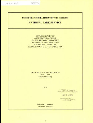 Outline Report of Architectural Work on the Restoration of the Chesapeake and Ohio Canal for Recreational Use