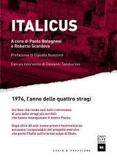 Italicus : 1974, l'anno delle quattro stragi