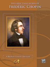The Great Piano Works of Frédéric Chopin
