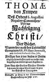 THOMAE von Kempen Deß Ordens S. Augustini Regulier-Canonichen, Von der Nachfolgung Christi, Vier Bücher