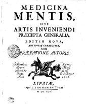 Medicina mentis, sive artis inveniendi praecepta generalia