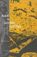 Blacks in Gold Rush California PDF