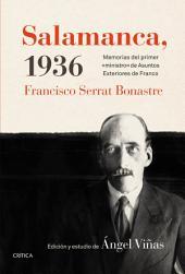 "Salamanca, 1936: Memorias del primer ""ministro"" de Asuntos Exteriores de Franco"