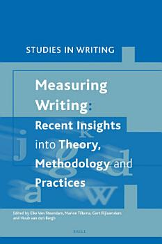 Measuring Writing  Recent Insights into Theory  Methodology and Practice PDF