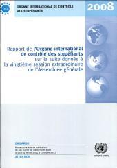 Rapport de l'Organe International de Contrôle des Stupéfiants pour sur la Suite Donnée à la Vingtième Session Extraordinaire de l'Assemblée Générale