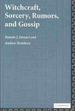 Witchcraft, Sorcery, Rumors and Gossip